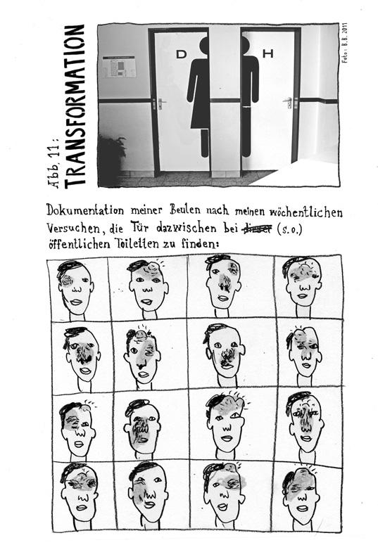 abb. 11: transformation. dokumentation meiner beulen nach meinen wöchentlichen versuchen, die tür dazwischen bei öffentlichen toiletten zu finden.